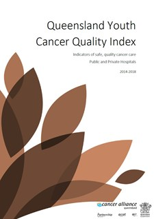 Queensland Youth Cancer Quality Index 2014-2018